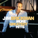 More Greatest Hits/Jim Brickman