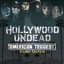American Tragedy (Deluxe Edition)/Hollywood Undead