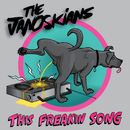 This Freakin Song/The Janoskians