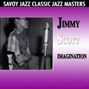 Imagination/Jimmy Scott