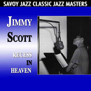 Recess In Heaven/Jimmy Scott