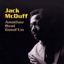 Another Real Good'Un/Jack McDuff