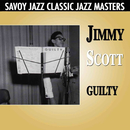 Guilty/Jimmy Scott