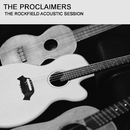 The Rockfield Acoustic Sessions (Live)/The Proclaimers