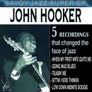 Savoy Jazz Super EP: John Hooker/John Lee Hooker