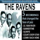 Savoy Jazz Super EP: The Ravens/The Ravens
