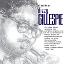 Timeless: Dizzy Gillespie/Dizzy Gillespie