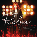 Going Out Like That (Bummerman Remix)/Reba McEntire