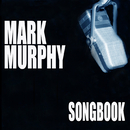 Songbook/Mark Murphy