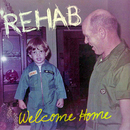 Welcome Home/Rehab