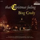 That Christmas Feeling/Bing Crosby