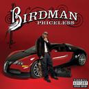 Pricele$$ (UK Deluxe Edition Explicit)/Birdman