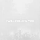 I Will Follow You (Live)/Kristene DiMarco