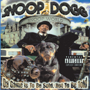 Da Game Is To Be Sold, Not To Be Told/Snoop Dogg