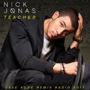 Teacher (Dave Audé Remix Radio Edit)/Nick Jonas