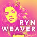 Rdio Sessions/Ryn Weaver
