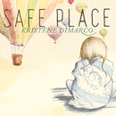 Safe Place/Kristene DiMarco