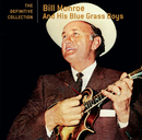 The Definitive Collection/Bill Monroe