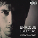 Tonight (I'm Fuckin' You) (feat. Ludacris, DJ Frank E)/Enrique Iglesias