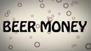 Beer Money (Lyric Video)/Kip Moore