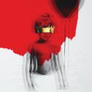 ANTI/Rihanna