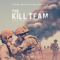 The Kill Team (Original Motion Picture Soundtrack)