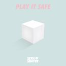 Play It Safe/Seth Sentry