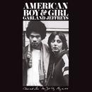 American Boy & Girl/Garland Jeffreys