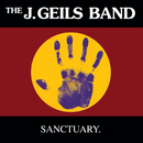 Sanctuary./The J. Geils Band