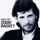 Best Of/Eddie Rabbitt