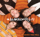 Gives You Hell/The All-American Rejects