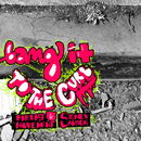Bang It To The Curb/Far East Movement