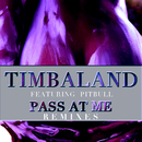 Pass At Me (Remixes) (feat. Pitbull)/Timbaland