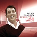 Essential Love Songs (Remastered)/Dean Martin