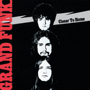 Closer To Home/Grand Funk Railroad