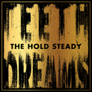Teeth Dreams/The Hold Steady