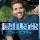 Deep South/Josh Turner