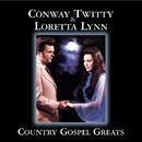 Country Gospel Greats/Conway Twitty, Loretta Lynn