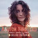 Where Country Grows (Deluxe Edition)/Ashton Shepherd