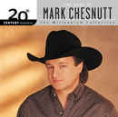 20th Century Masters: The Millennium Collection: Best of Mark Chesnutt/Mark Chesnutt