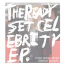 Celebrity - EP/The Ready Set