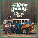 25 Years Later/The Kelly Family