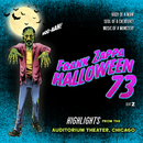Halloween 73 (Live In Chicago, 1973 / Highlights)/Frank Zappa