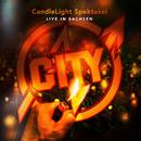 CandleLight Spektakel (Live in Sachsen)/City