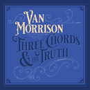 Three Chords And The Truth/Van Morrison