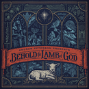 Behold The Lamb Of God/Andrew Peterson