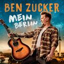 Mein Berlin/Ben Zucker
