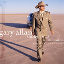Smoke Rings In The Dark (Deluxe Edition)/Gary Allan