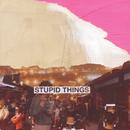 Stupid Things/Keane