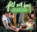 """The Take Over, The Breaks Over"" (2006/AOL Music Sessions)/Fall Out Boy"